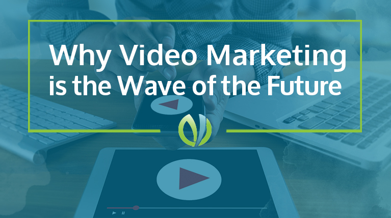 Why video marketing is the wave of the future