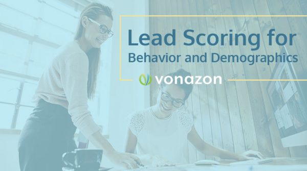 lead scoring for behavior and demographics